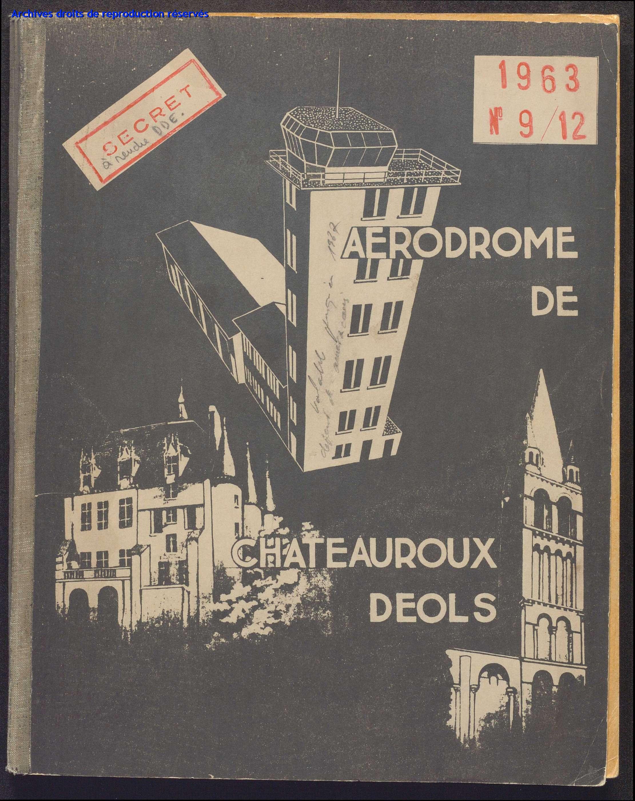 Etat des lieux installations Aérodrome de Châteauroux Déols secret 1963